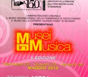 Celebrazioni 150: MUSEI IN MUSICA dal 22 al 24 Maggio 2013